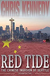 Red Tide: The Chinese Invasion of Seattle (Occupied Seattle Book 1) (English Edition)