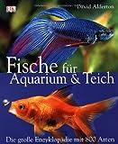 Fische für Aquarium und Teich: Die grosse Enzyklopädie mit 800 Arten bei Amazon kaufen