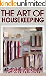 The Art Of Housekeeping: A Complete G...