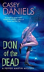 Don of the Dead (Pepper Martin Mysteries, No. 1) by Casey Daniels (2006-05-30)