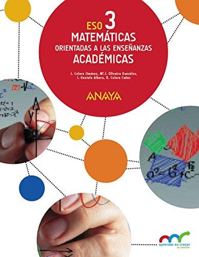 Matemáticas orientadas a las Enseñanzas Académicas 3 (Colegios Bilingües) (Aprender es crecer en conexión)9788469816