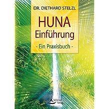 HUNA-Einführung: Ein Praxisbuch