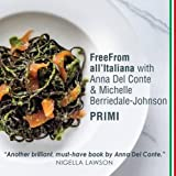 FreeFrom All'Italiana: Primi: Gluten-free recipes for Italian pasta, rice and pulses dishes