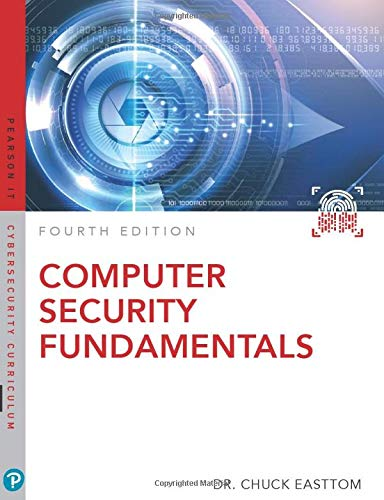 Computer Security Fundamentals (Pearson IT Cybersecurity Curriculum)
