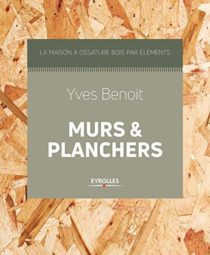 Murs et planchers par Yves Benoit