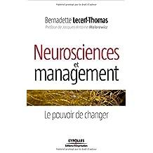 Neurosciences et management : Le pouvoir de changer
