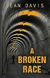 A Broken Race by Jean Davis