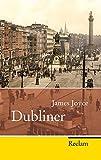 Dubliner (Reclam Taschenbuch)