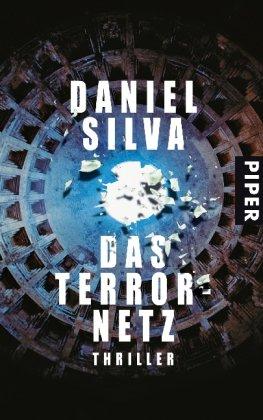Piper Das Terrornetz: Thriller (Gabriel Allon-Reihe, Band 6)