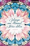 'Solange am Himmel Sterne stehen: Roman' von Kristin Harmel