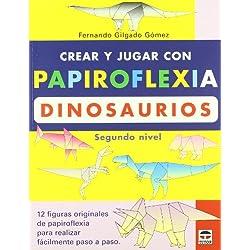 Crear y Jugar Con Papiroflexia. Dinosaurios 2