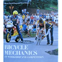 Bicycle Mechanics: In Workshop and Competition