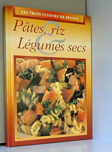 Pâtes, riz et légumes secs