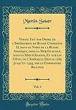 Voyage Fait Par Ordre de l'Impératrice de Russie Catherine II, Dans Le Nord de la Russie Asiatique, Dans La Mer Glaciale, Dans La Mer d'Anadyr, Et Sur ... 1794, Par Le Commodore Billings, Vol. 1