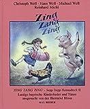 Zing Zang Zing: Sepp Depp Hennadreck II. Lustige bayrische Kinderlieder, Reime, Gedichte und Volkstänze ausgesucht von der Biermösl Blosn. Liederbuch.