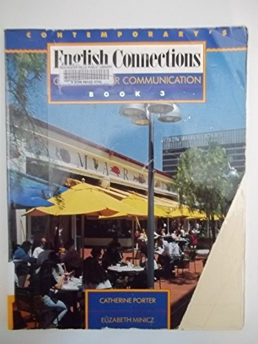 Contemporary's English Connections: Grammar for Communication Book 3 by Catherine Porter (1994-11-02)
