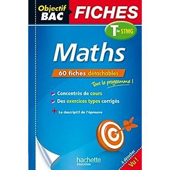 Objectif Bac - Fiches détachables - Maths -Terminale STMG