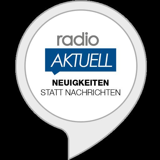 radio AKTUELL - Neuigkeiten statt Nachrichten