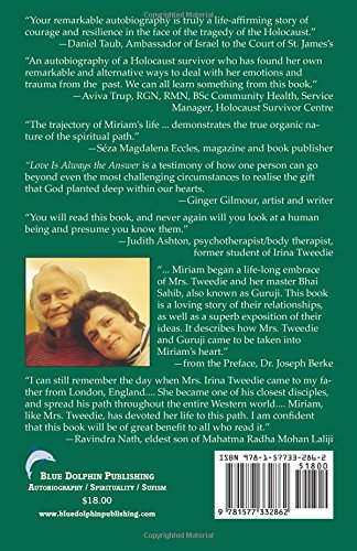 Love is Always the Answer: My Survival Through the Holocaust and Spiritual Journey with Mrs. Irina Tweedie