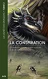 La lignée des dragons - Tome 2: La conspiration