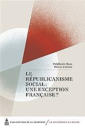 Le républicanisme social : une exception française ?