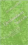 Destination Succès: Aimeriez-vous prendre le contrôle de votre avenir financier ?  World Wild Success...