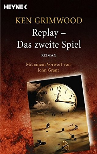 Replay - Das zweite Spiel: Roman