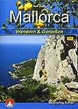 Mallorca: Wandern & Genießen. Mit GPS-Daten (Rother Selection) -