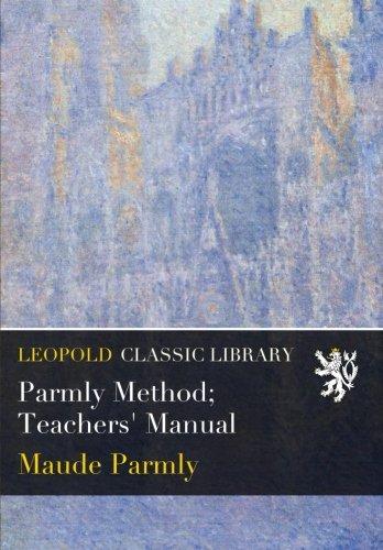 Parmly Method; Teachers' Manual por Maude Parmly
