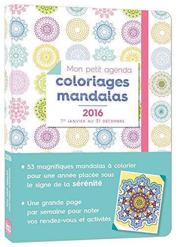 Mon petit agenda Coloriages mandalas 201...