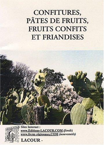 Confitures et pâtes de fruits...