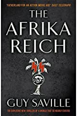 The Afrika Reich by Guy Saville (2011-09-15) Paperback
