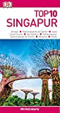 Top 10 Reiseführer Singapur: mit Extrakarte und kulinarischem Sprachführer zum Herausnehmen
