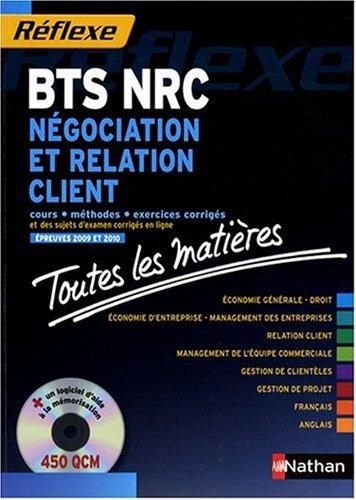 Négociation et relation client BTS NRC : Toutes les matières (1CD-Rom)