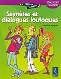 Saynètes et dialogues loufoques