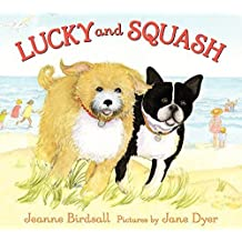 Lucky and Squash by Jeanne Birdsall (2012-05-01)
