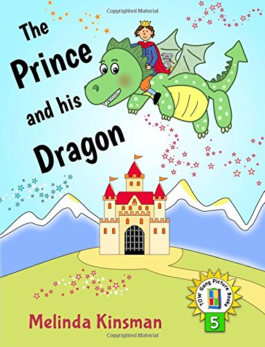 The Prince And His Dragon: U.S. English Edition - Magical Rhyming Bedtime Story - Picture Book / Beginner Reader, About the Power of Friendship (for ... 5 (Top of the Wardrobe Gang Picture Books)