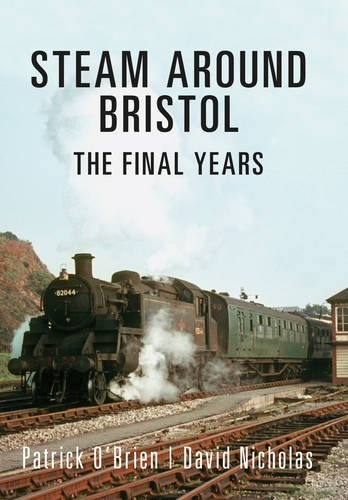 steam-around-bristol-the-final-years
