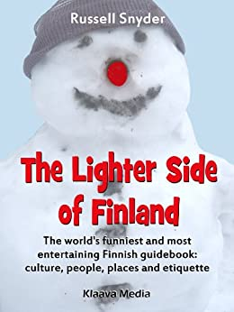 The Lighter Side of Finland by [Snyder, Russell]