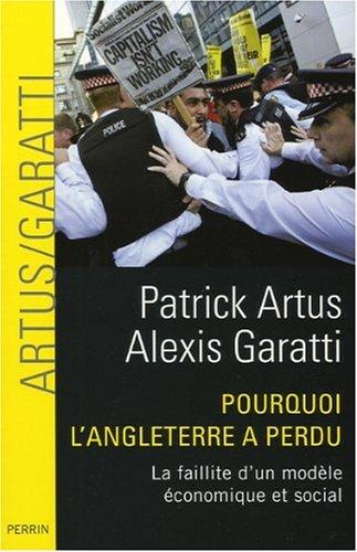 POURQUOI L ANGLETERRE A PERDU par PATRICK ARTUS