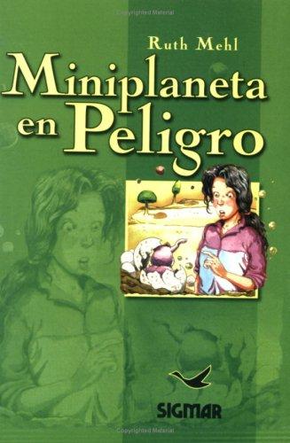 Miniplaneta En Peligro (SUENOS DE PAPEL)