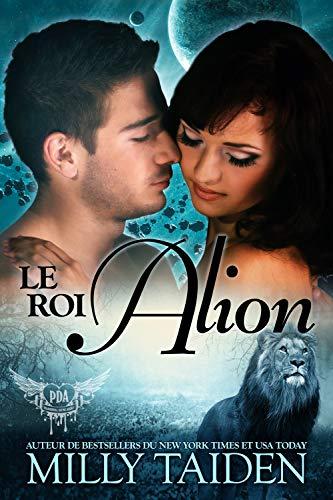 Le Roi Alion : Une Romance Paranormale (Agence de Rencontres Paranormales t. 6) par  Latin Goddess Press, Inc.