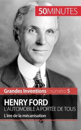 henry-ford-lautomobile-a-portee-de-tous-lere-de-la-mecanisation