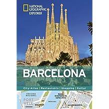 Barcelona erkunden mit handlichen Karten: Barcelona-Reiseführer für die schnelle Orientierung mit Highlights und Insider-Tipps. Barcelona entdecken ... Barcelona. (National Geographic Explorer)