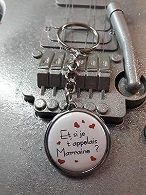 Porte clé Et Si je t'appelais Marraine ?