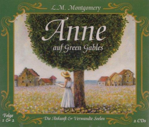 Anne auf Green Gables 1 & 2 - Die Ankunft/Verwandte Seelen - 2 CD Hörspiel