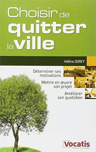Quitter La Ville [Pdf/ePub] eBook