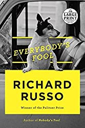 Everybody's Fool (Random House Large Print) by Richard Russo (2016-05-03)