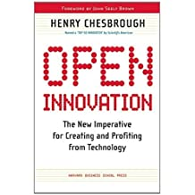 Open Innovation: The New Imperative for Creating And Profiting from Technology by Chesbrough, Henry William (2005) Paperback