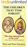 THE CHILDREN THAT TIME FORGOT (Paranormal Trilogy)